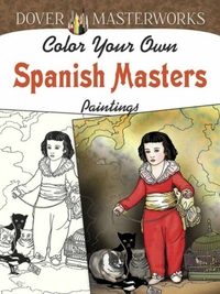 Dover Masterworks: Color Your Own Spanis