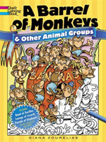 A Barrel of Monkeys and Other Animal Gro