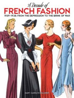 A Decade of French Fashion, 1929-1938
