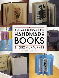 The Art and Craft of Handmade Books: Rev