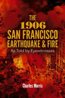 The 1906 San Francisco Earthquake and Fi