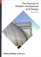 The Sources of Modern Architecture and D