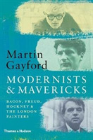 Modernists and Mavericks