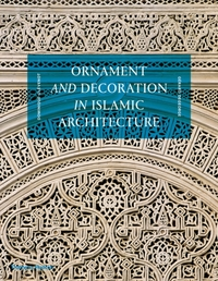 Ornament and Decoration in Islamic Archi
