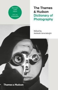 The Thames & Hudson Dictionary of Photog