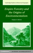 Empire Forestry and the Origins of Envir