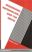 Modernism, Nationalism, and the Novel