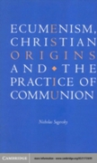 Ecumenism, Christian Origins and the Pra