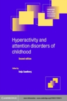 Hyperactivity and Attention Disorders of