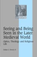 Seeing and Being Seen in the Later Medie