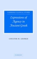 Expressions of Agency in Ancient Greek