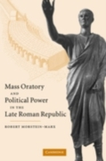 Mass Oratory and Political Power in the