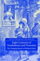 Eight Centuries of Troubadours and Trouv