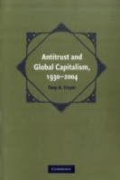 Antitrust and Global Capitalism, 1930-20