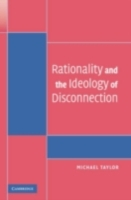 Rationality and the Ideology of Disconne