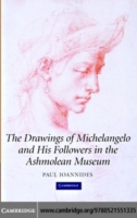 Drawings of Michelangelo and his Followe