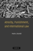 Atrocity, Punishment, and International