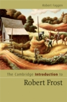 Cambridge Introduction to Robert Frost