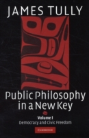 Public Philosophy in a New Key: Volume 1