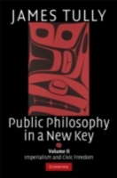 Public Philosophy in a New Key: Volume 2