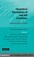 Theoretical Foundations of Law and Econo