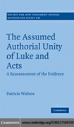 Assumed Authorial Unity of Luke and Acts