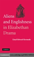 Aliens and Englishness in Elizabethan Dr