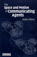 Space and Motion of Communicating Agents