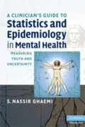 Clinician's Guide to Statistics and Epid