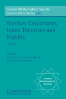 Novikov Conjectures, Index Theorems, and