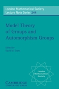 Model Theory of Groups and Automorphism