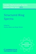 Structured Ring Spectra