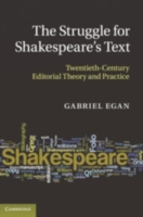 Struggle for Shakespeare's Text
