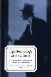 Epistemology of the Closet, Updated with