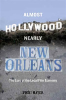 Almost Hollywood, Nearly New Orleans