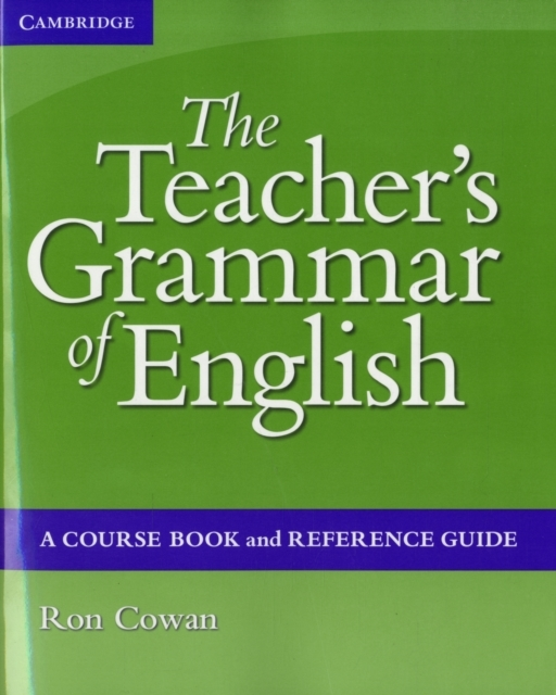 The Teacher's Grammar of English with An
