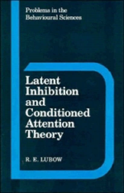 Latent Inhibition and Conditioned Attent