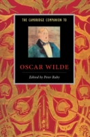 The Cambridge Companion to Oscar Wilde