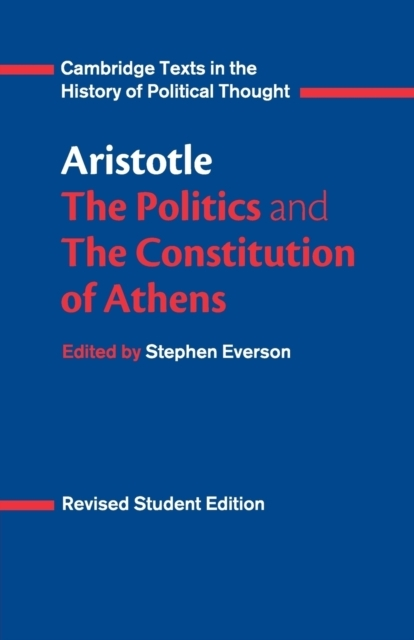 Aristotle: The Politics and the Constitu