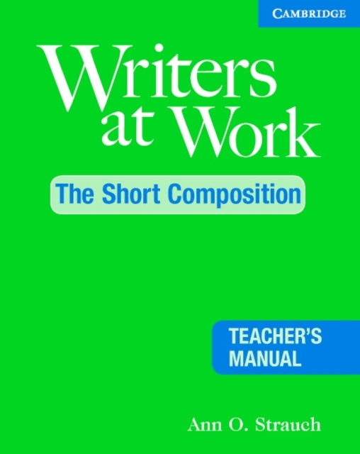 Writers at Work: The Short Composition T