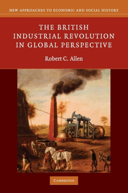 The British Industrial Revolution in Glo