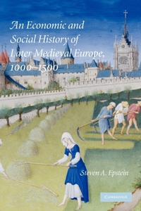 An Economic and Social History of Later