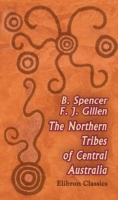Northern Tribes of Central Australia