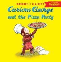 Curious George and the Pizza Party with
