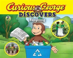 Curious George Discovers Recycling (Scie