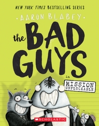 The Bad Guys in Mission Unpluckable (The