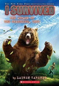 I Survived the Attack of the Grizzlies,
