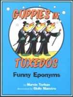 Guppies in Tuxedos