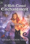 Well-Timed Enchantment