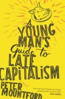 Young Man's Guide to Late Capitalism